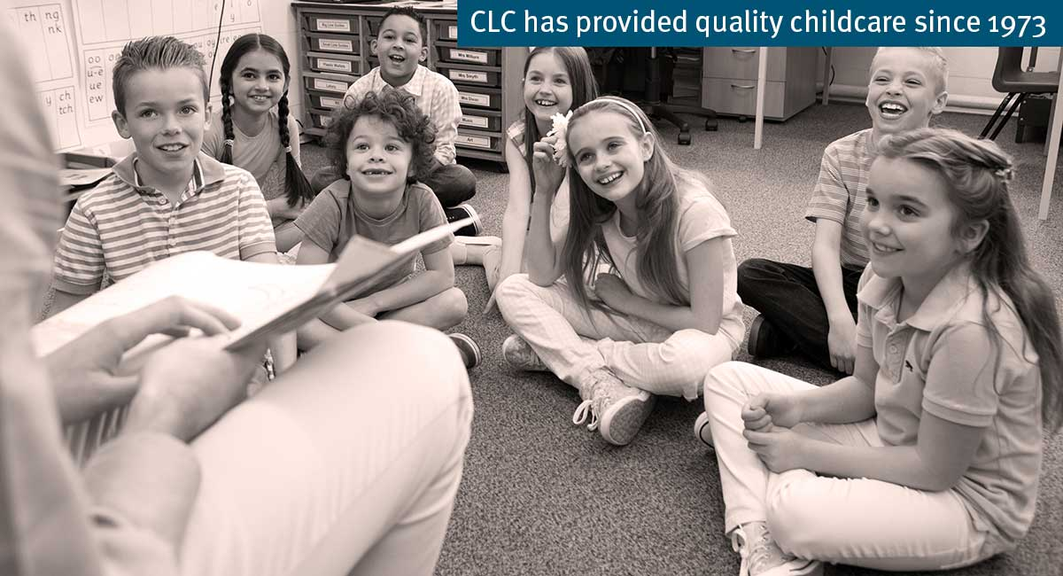 CLC Has provided quality childcare since 1973