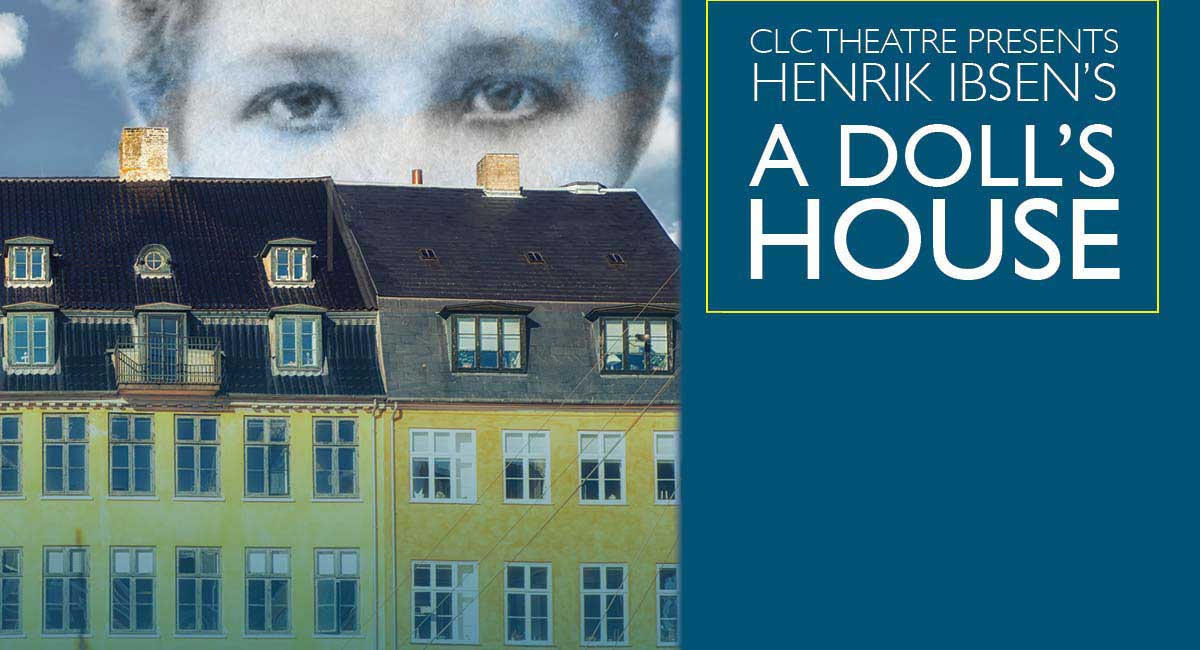 CLC Theatre Presents Henrik Ibsen