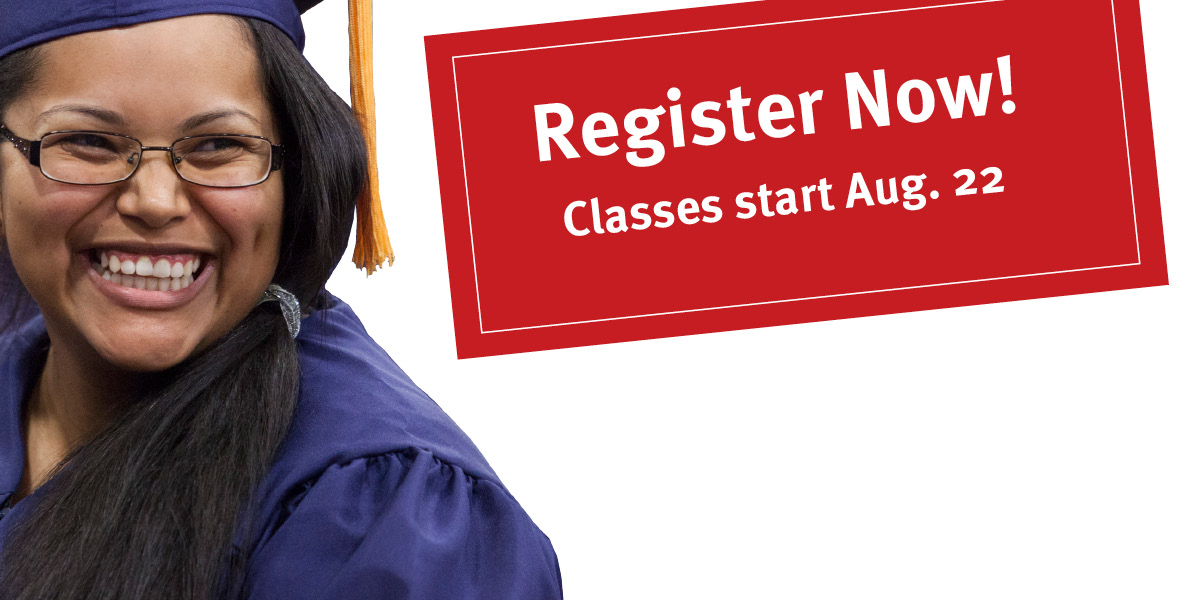 Register now for Fall! Classes begin August 22.