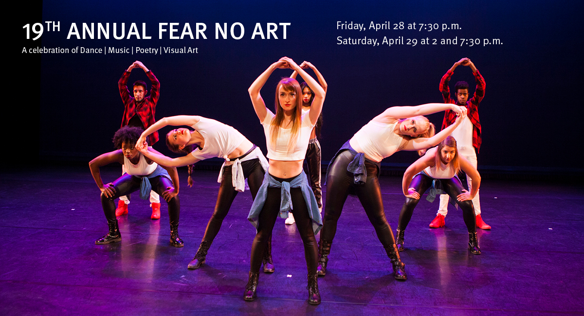 19th Annual Fear No Art: A celebration of Dance, Music, Poetry and Visual Art