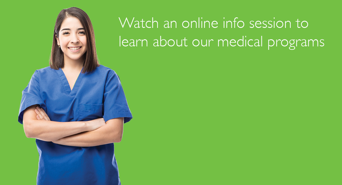 Woman in medical scrubs - watch an online info session to learn about our medical programs