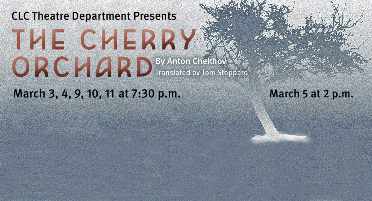 CLC Theatre Presents the Cherry Orchard
