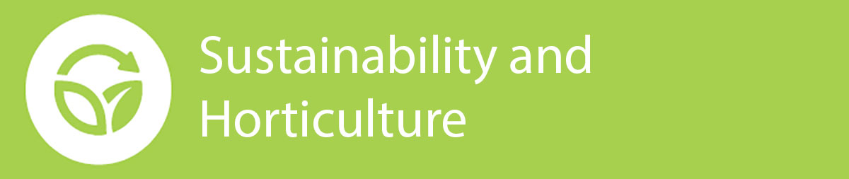 Sustainability and Horticulture