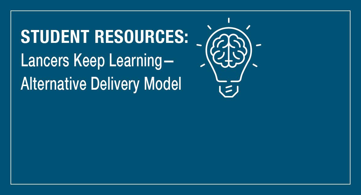 Alternative Delivery Model - Lancers Keep Learning