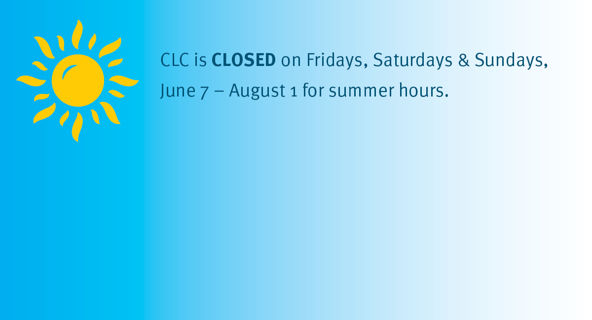 Summer Hours Monday-Thursday, 7:30 a.m. to 7:30 p.m.